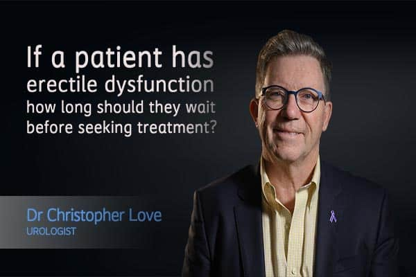 If a patient has erectile dysfunction how long should they wait before seeking